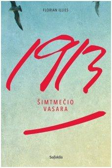 1913. Šimtmečio vasara