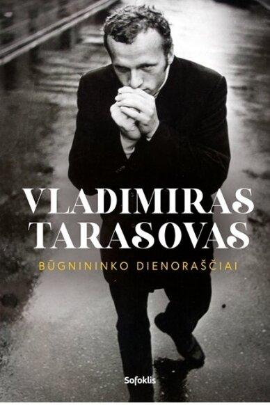 Būgnininko dienoraščiai. Vladimiras Tara