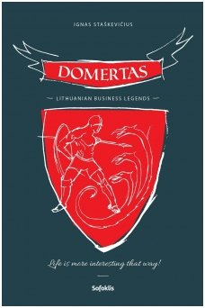 Domertas. Lithuanian Business Legends