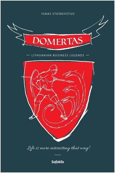 Domertas. Lithuanian Business Legends