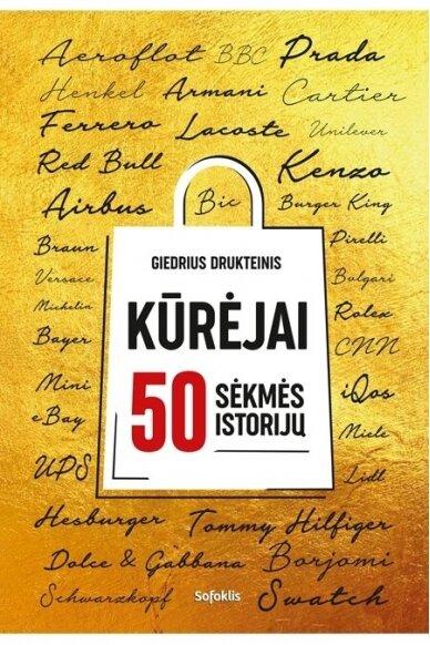 Kūrėjai: 50 sėkmės istorijų (SU AUTOGRAFU)