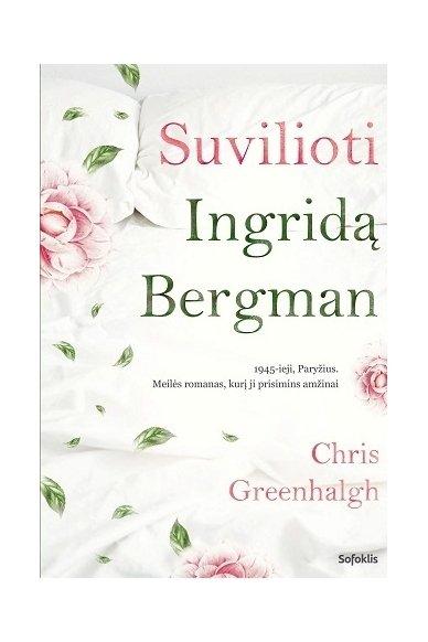 Suvilioti Ingridą Bergman (su defektais)