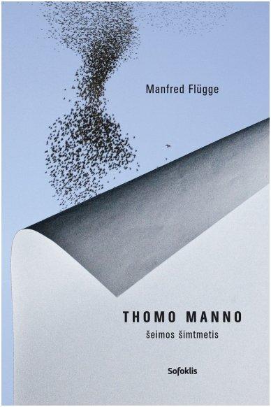 Thomo Manno šeimos šimtmetis (su minimaliais defektais)